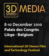 3D STEREO MEDIA IS BACK !  3D StereoMedia 2010, the second edition of the international 3D Stereo film and technology festival in Liège, Belgium offers early bird registration fees. 3D StereoMedia 2010 is expecting you from 8 to 10 December 2010.The festival deadline for submitting your 3D movies is 31 October 2010. See below for details of the call.
