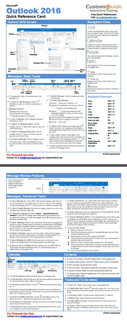 Free Outlook 2016 Quick Reference Card. http://www.customguide.com/cheat_sheets/outlook-2016-quick-reference.pdf