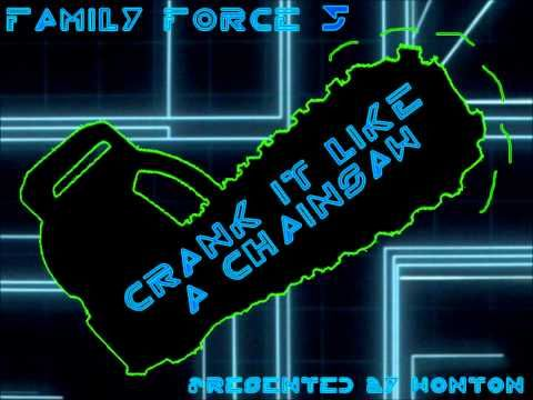 Family Force 5 - Crank It Like a Chainsaw, Brand new, seriously listen to this. I dare you to do it without dancing.