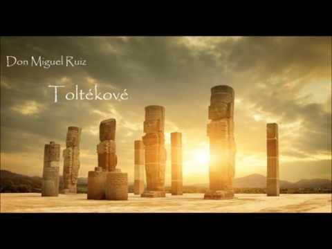 Don Miguel Ruiz: 4 DOHODY / Toltékové 3.  kapitola (čte Jaroslav Dušek) - YouTube
