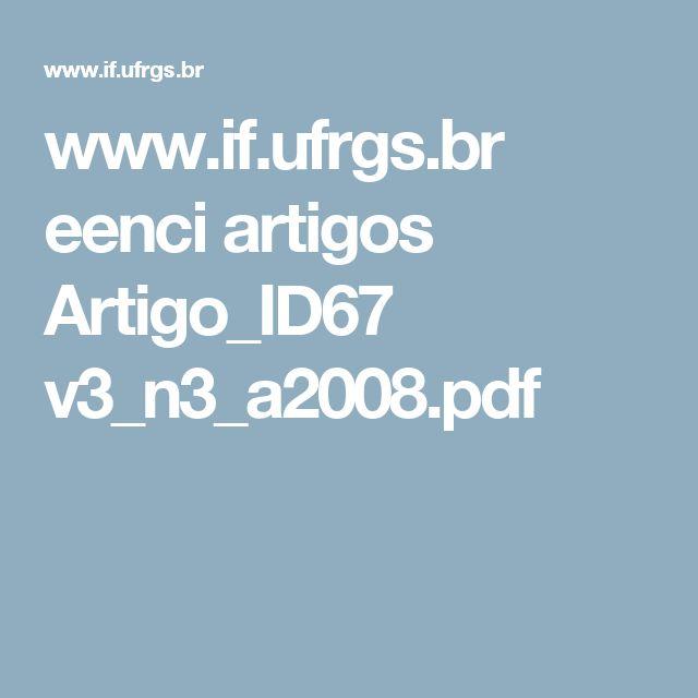www.if.ufrgs.br eenci artigos Artigo_ID67 v3_n3_a2008.pdf O USO DE TEXTOS INFORMATIVOS EM AULAS DE CIÊNCIAS