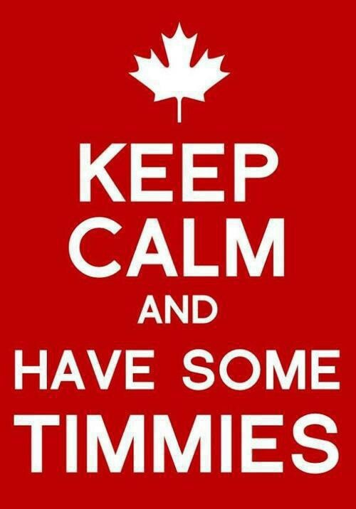 "Now, this a ""keep calm"" poster I can get behind.  Tim Hortons <3"