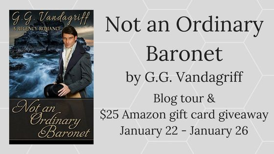 Not an Ordinary Baronet by G.G. Vandagriff -- Book Tour Review + Giveaway - Singing Librarian Books