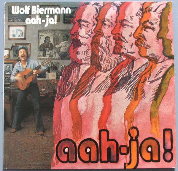 Wolf Biermann - Aah-Ja!
