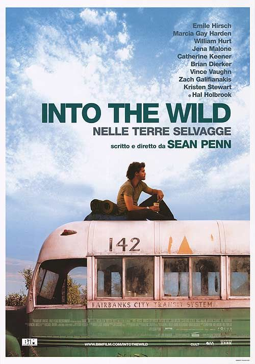 Into the Wild. This movie was an amazing true story. I felt like I was that boy's mother!