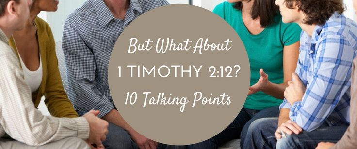 1 Timothy 2:12 continues to be an obstacle that prevents churches from moving toward a more robust theology of women.