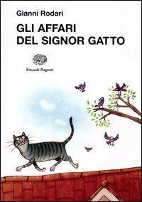 Gli affari del signor Gatto di Gianni Rodari https://www.amazon.it/dp/8879269798/ref=cm_sw_r_pi_dp_x_Zy2Nyb327305H