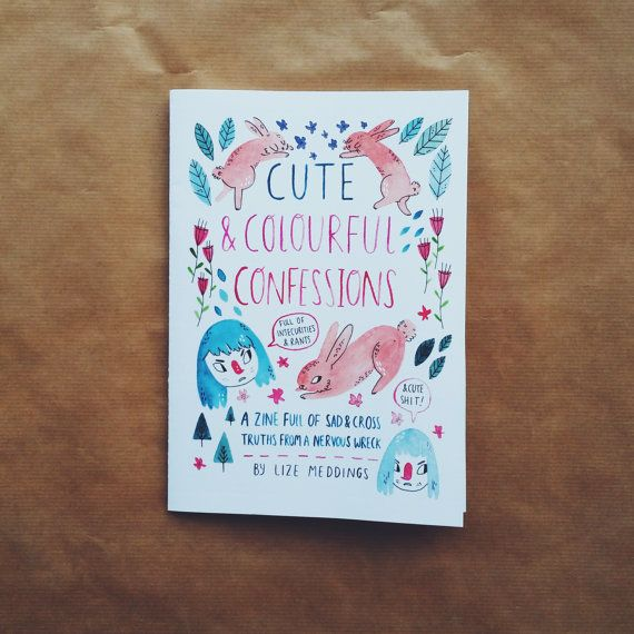 Cute And Colourful Confessions is an A5 full colour art-zine containing 20 pages of hand-painted artwork. The theme of the zine is confessions and