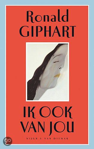 Ik Ook Van Jou, Ronald Giphart