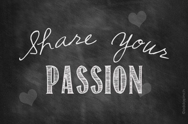 share-your-passion-2.jpg (602×397)