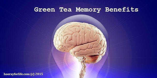 Green Tea Memory Benefits
