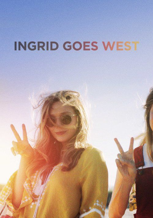 Watch Ingrid Goes West 2017 Full Movie Streaming Free Download