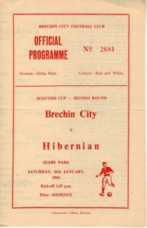 Brechin City 0 Hibernian 2 in Jan 1963 at Glebe Park. Programme cover for the Scottish Cup 2nd Round tie.