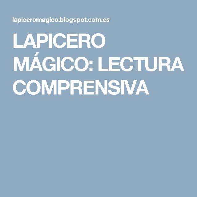 LAPICERO MÁGICO: LECTURA COMPRENSIVA