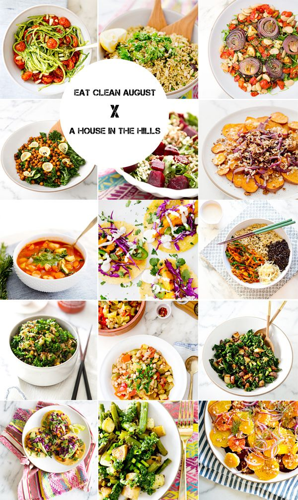 eat clean august : recipes – A House in the Hills