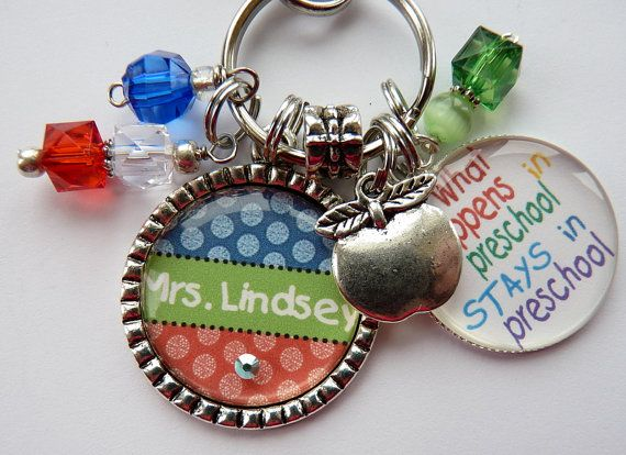 Teacher gift, Personalized keychain with What happens in preschool stays in preschool teacher present end of school year gift elementary
