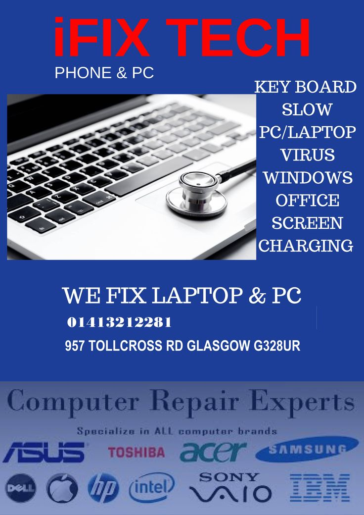 LAPTOP & Pc Repair  We deals with software, hardware and upgrade issues   PAISLEY : (Phone & Pc Repair) 61 high st paisley pa12as 01413282049 GLASGOW: ( iFix Tech ) 957 Tollcross Road glasgow G328ur 01413212281 www.phonefixshop.co.uk
