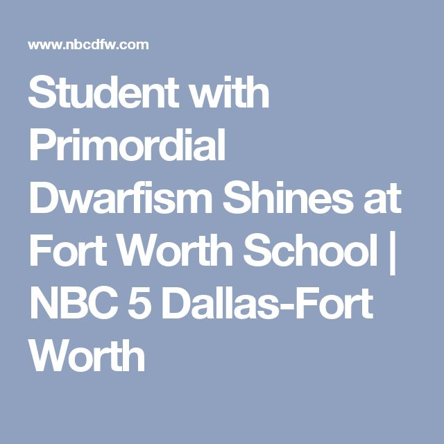 Student with Primordial Dwarfism Shines at Fort Worth School | NBC 5 Dallas-Fort Worth
