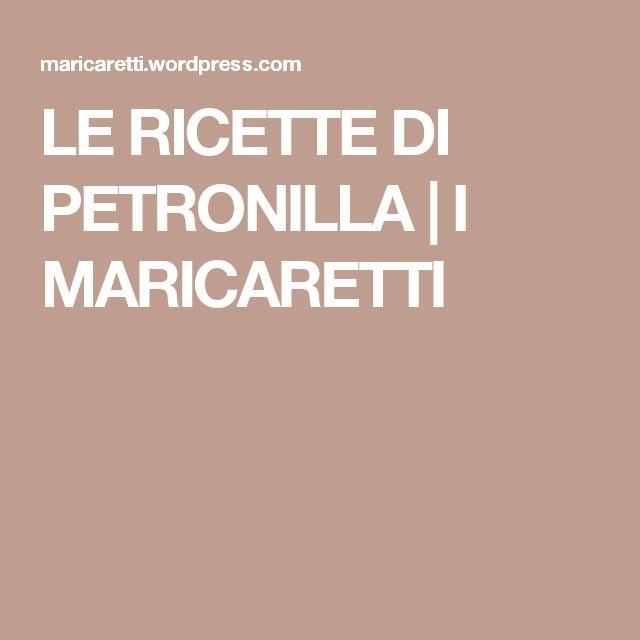 LE RICETTE DI PETRONILLA | I MARICARETTI