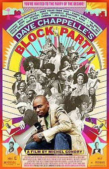 Dave Chappelle's Block Party. Directed by Michel Gondry. 2005