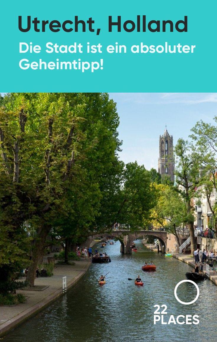 Utrecht: Tipps und Sehenswürdigkeiten. Das bessere Amsterdam?