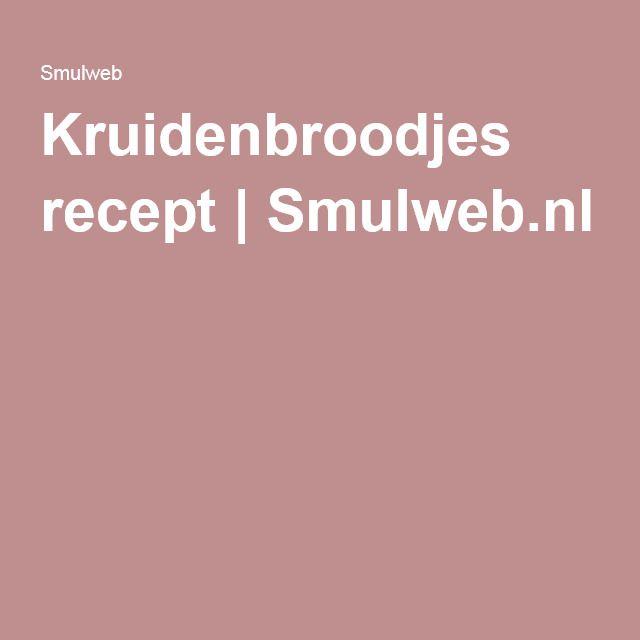 Kruidenbroodjes recept | Smulweb.nl