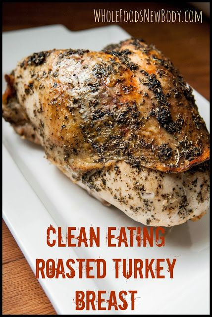 {Clean Eating Roasted Turkey Breast} Perfect for Thanksgiving or any day of the week! It is that easy!!
