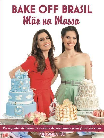 Bake Off Brasil - Mão na Massa