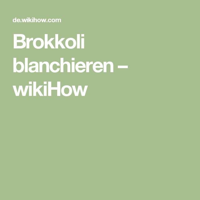 Brokkoli blanchieren – wikiHow