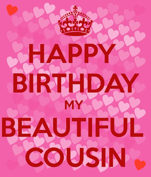 Happy birthday beautiful cousin