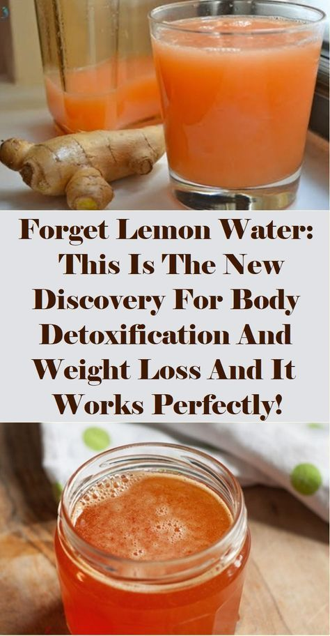 Forget Lemon Water: This Is The New Discovery For Body Detoxification And Weight Loss And It Works Perfectly!