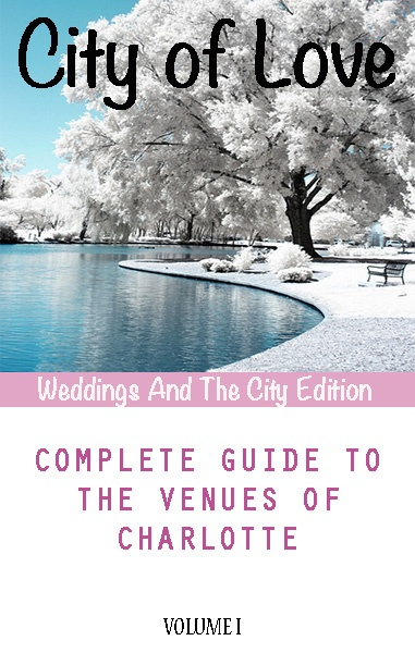 Charlotte NC Wedding Venue Guide