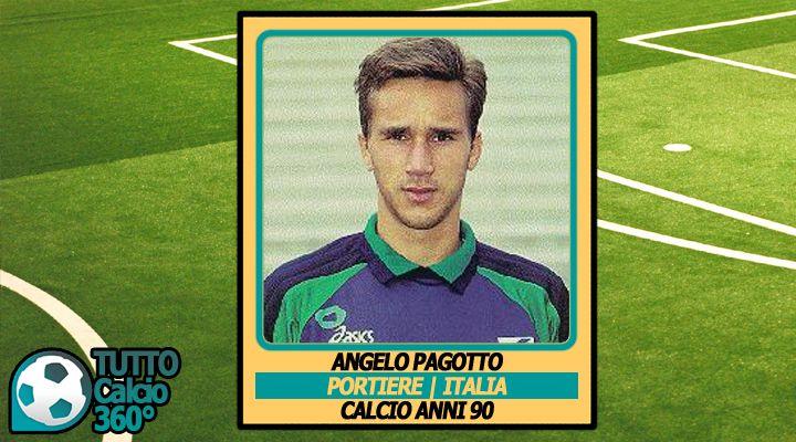 PORTIERI+|+Angelo+Pagotto:+erede+di+Zenga;+Nazionale,+Milan...+poi+l'oblio