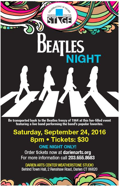 #DarienArtsCenter presents #BeatlesNight. Come out and enjoy an evening in beautiful downtown #Darien #CT. http://www.darienarts.org/stage