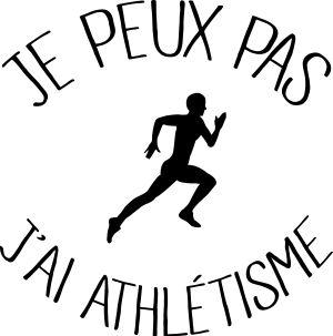 personnaliser tee shirt Je peux pas Athlétisme