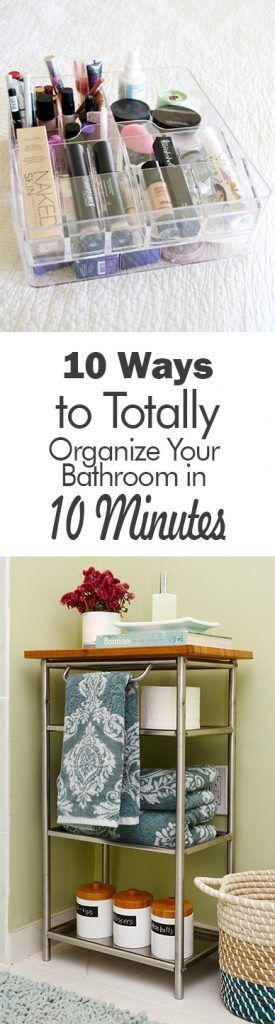 10 Ways to Totally Organize Your Bathroom in 10 Minutes - 101 Days of Organization