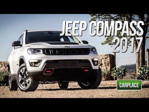 Novo Jeep Compass Trailhawk 2017 - Avaliação - CARPLACE TV - YouTube