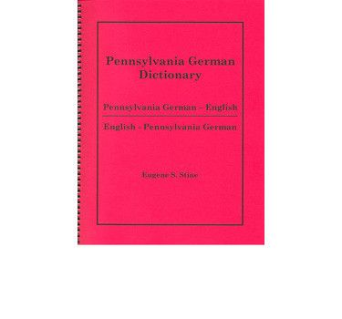 This is a descriptive, dual-language dialect dictionary (book is in two sections, Pennsylvania German to English and then English to Pennsylvania German). The L