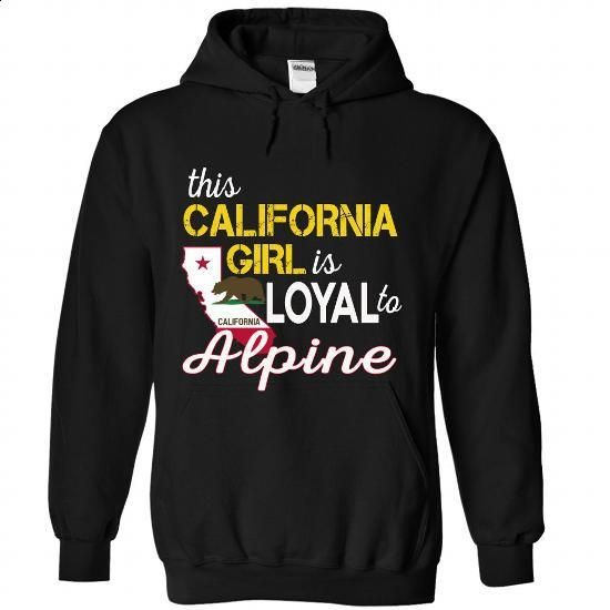 Alpine, California - #tshirt with sayings #fall hoodie. ORDER NOW => https://www.sunfrog.com/LifeStyle/Alpine-California-7233-Black-Hoodie.html?68278