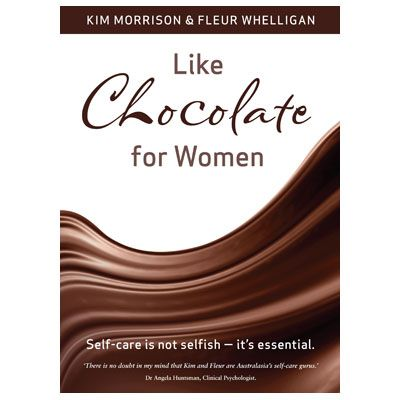Like Chocolate For Women, Kim Morrison and Fleur Whelligan. An inspirational, insightful and easy-to-read book about making your self-care a priority from two of Australia's leading self-care experts. In a fast paced busy world where self-care is often at the bottom of the list Kim and Fleur draw on personal experiences as health professionals to show other women how to successfully achieve optimum health, beauty and wellbeing…