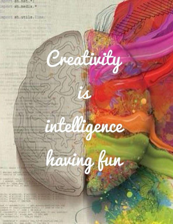 'Creativity is intelligence having fun' - Albert Einstein. Al het geleerde draagt bij aan mijn creativiteit.