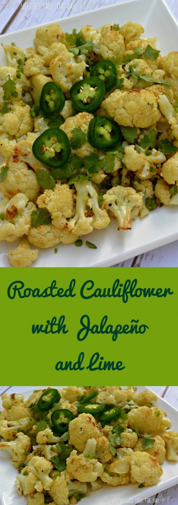 Roasted Cauliflower with Jalapeno and Lime