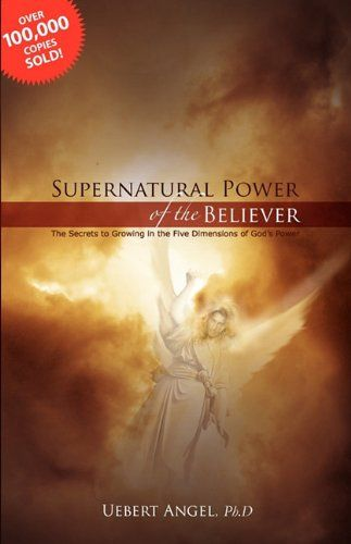 7 best uebert angel books images on pinterest angel angels and supernatural power of the believer this is a book on growing in the anointing it exposes how great miracles signs and wonders are achieved fandeluxe Image collections