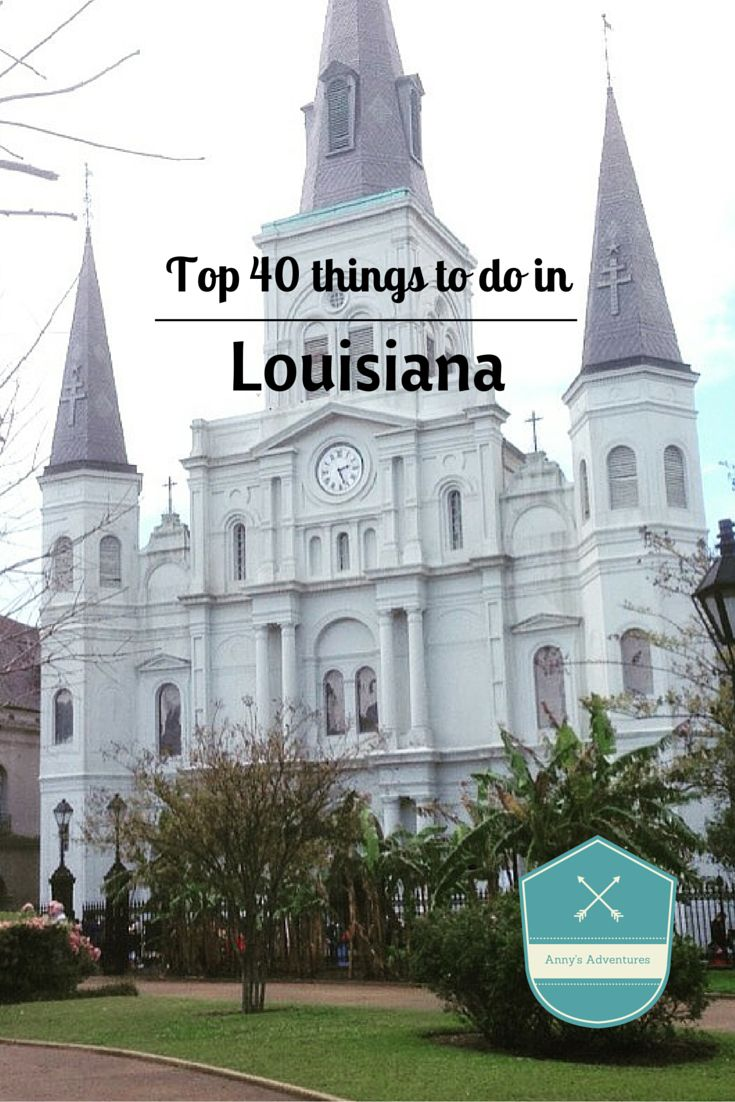 Top 40 things to do in Louisiana, including city guides, links, activities and…