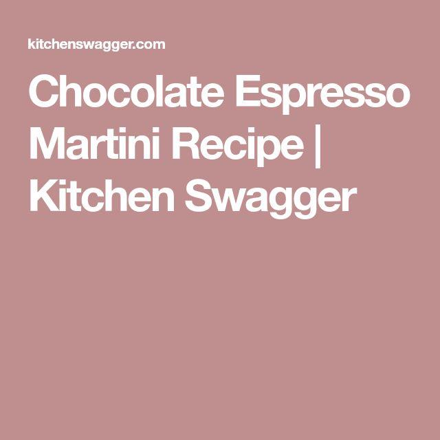 Chocolate Espresso Martini Recipe | Kitchen Swagger