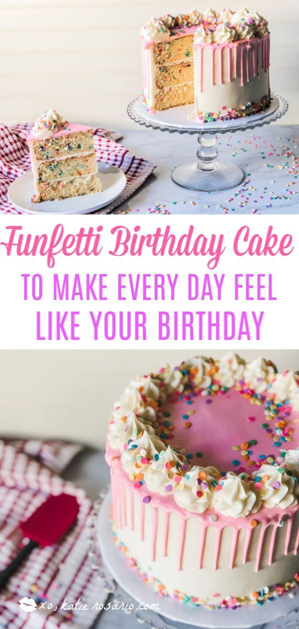 Foolproof Funfetti Birthday Cake Recipe How To Make Cake Cake