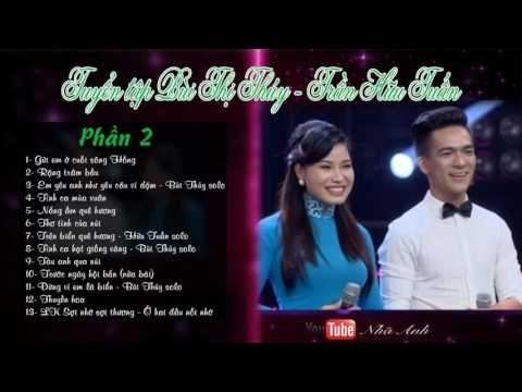 Tuyển tập Bùi Thị Thúy và Trần Hữu Tuấn - Tuyệt đỉnh song ca [Live stream]