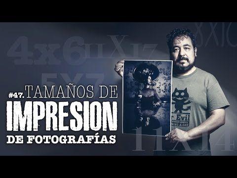#47. Tamaños de impresión de fotografías - ALTER IMAGO - YouTube
