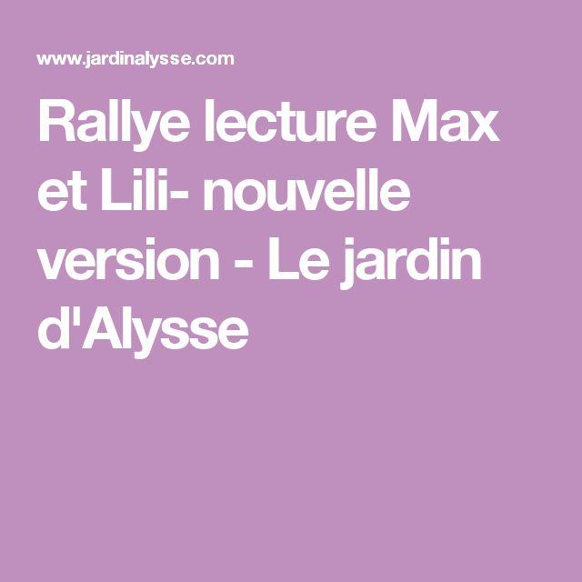 Rallye lecture Max et Lili- nouvelle version - Le jardin d'Alysse