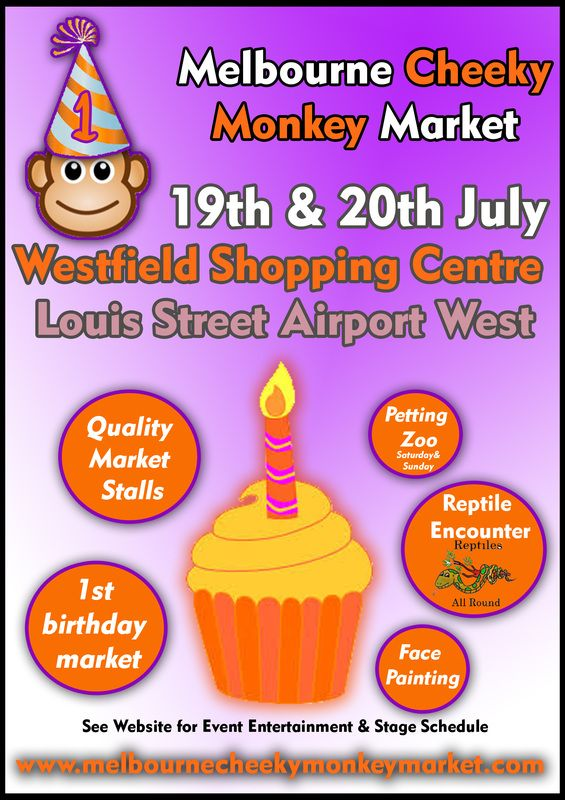 On the 19th and 20th July you will find me at the Cheeky Monkey Market 1st birthday celebration being held at Westfield Shopping Centre in Airport West. #MarketStalls #PettingZoo #FacePainting #FamilyFun #trinature
